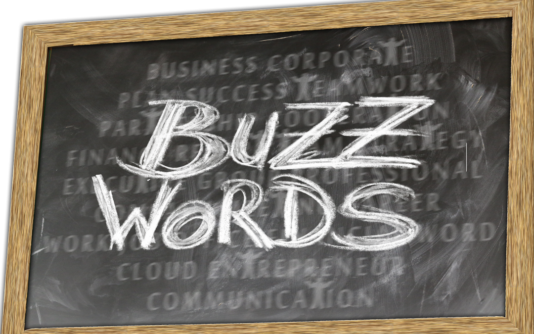 What are Resume Buzzwords and Should You Use Them?